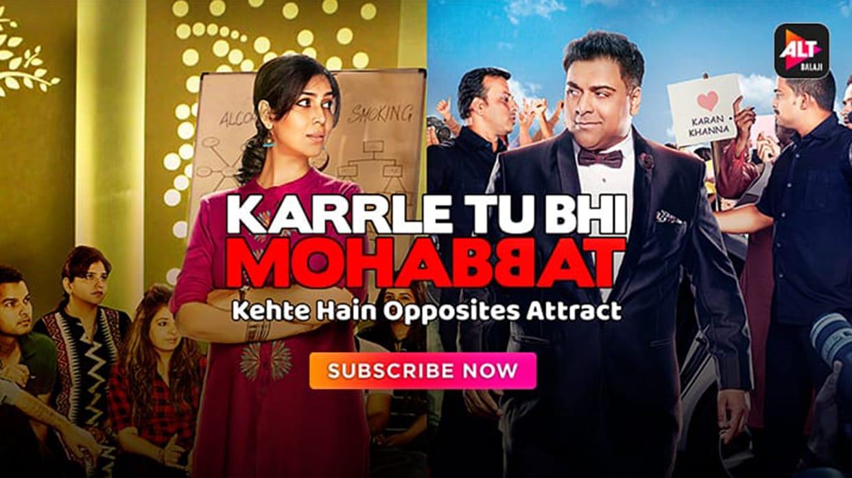 Karrle Tu Bhi Mohabbat Season 1- ALTBalaji