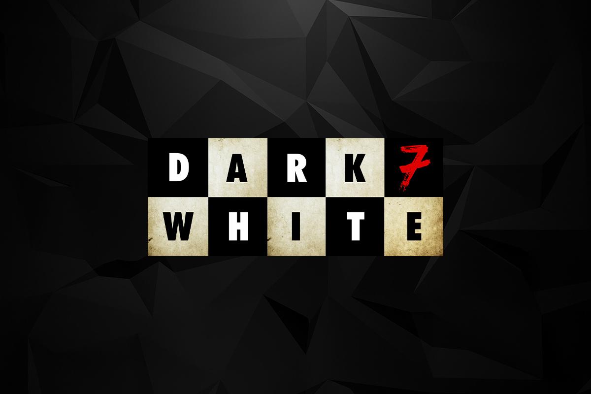 Dark 7 white teaser