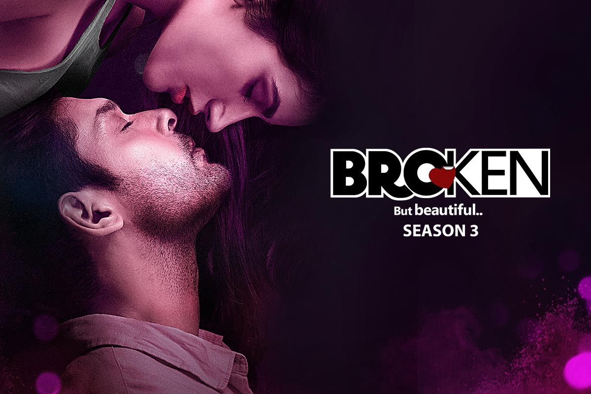 Everything About Broken But Beautiful Season 3