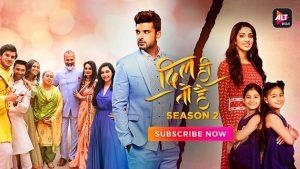Dil Hi Toh Hai Season 2