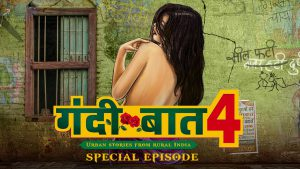 Gandii Baat Season 4 - Urban Stories From Rural India