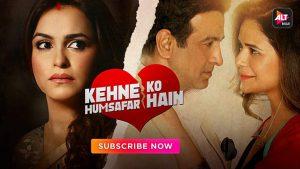 Kehne Ko Humsafar Hain Season 1